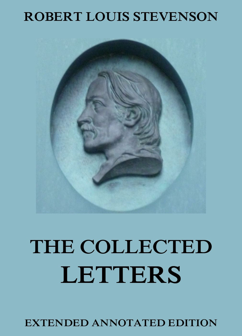 Stevenson, R. L. - The Collected Letters