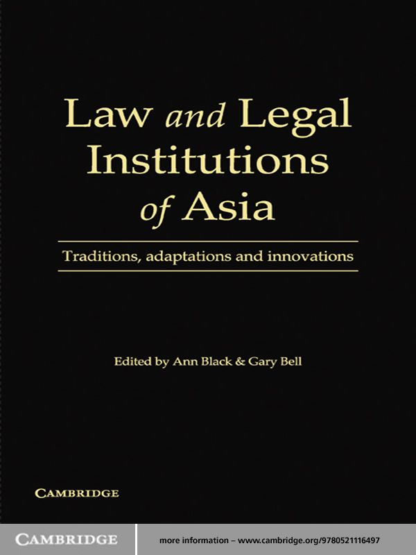 Law and Legal Institutions of Asia Traditions,  Adaptations and Innovations