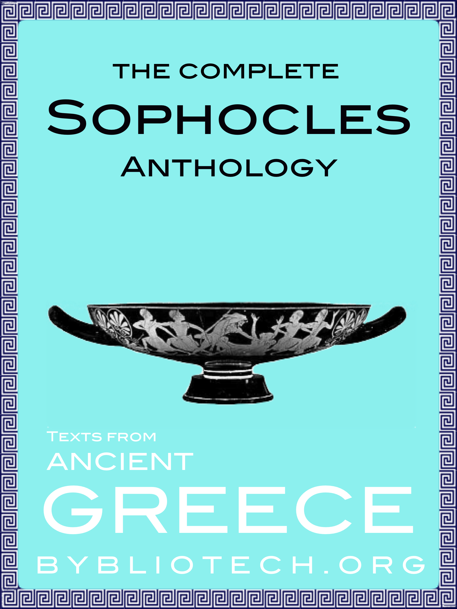 The Complete Sophocles Anthology