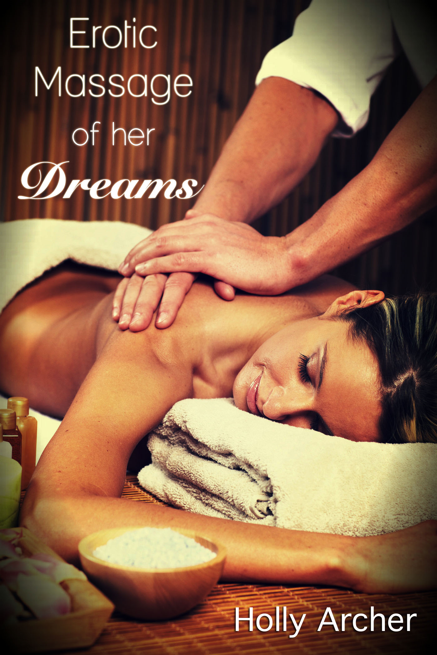 Erotic Massage of her Dreams