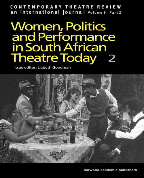 Women,  Politics and Performances in South African Theatre Today  Vol 2
