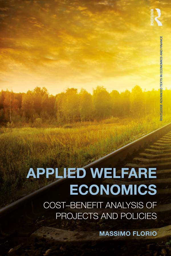 Applied Welfare Economics: Cost-benefit analysis for project and policy evaluation Cost-Benefit Analysis of Projects and Policies