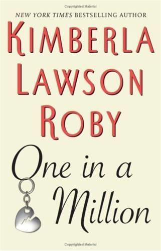 One in a Million By: Kimberla Lawson Roby