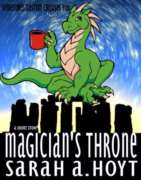 Magician's Throne By: Sarah A. Hoyt