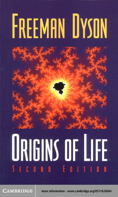 Origins of Life By: Dyson, Freeman J.