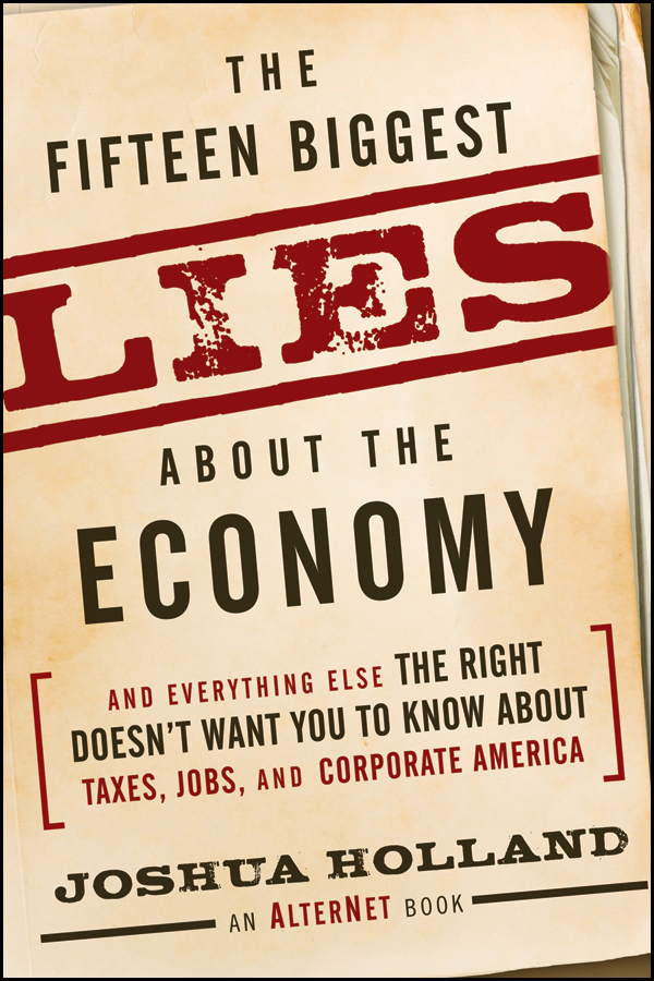 The Fifteen Biggest Lies about the Economy
