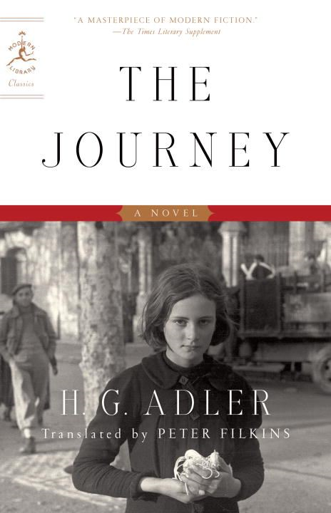 The Journey By: H. G. Adler