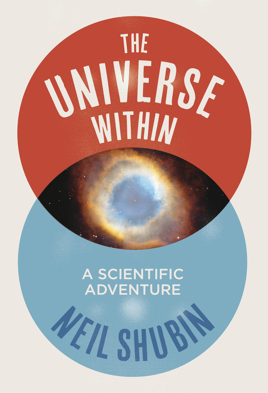 The Universe Within A Scientific Adventure