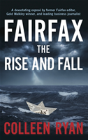 Fairfax: The Rise And Fall:
