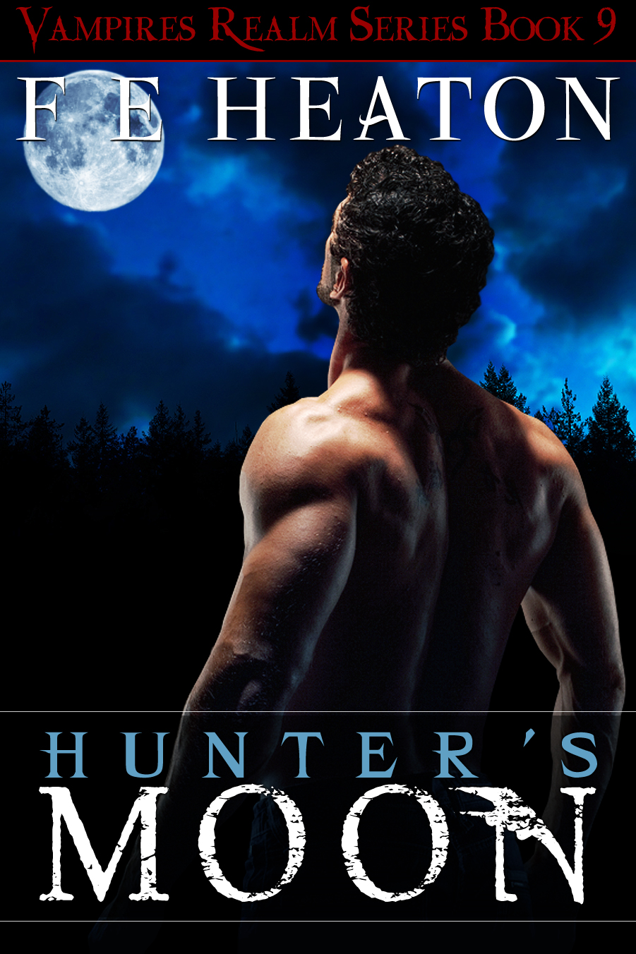 Hunter's Moon  (Vampires Realm Romance Series #9)