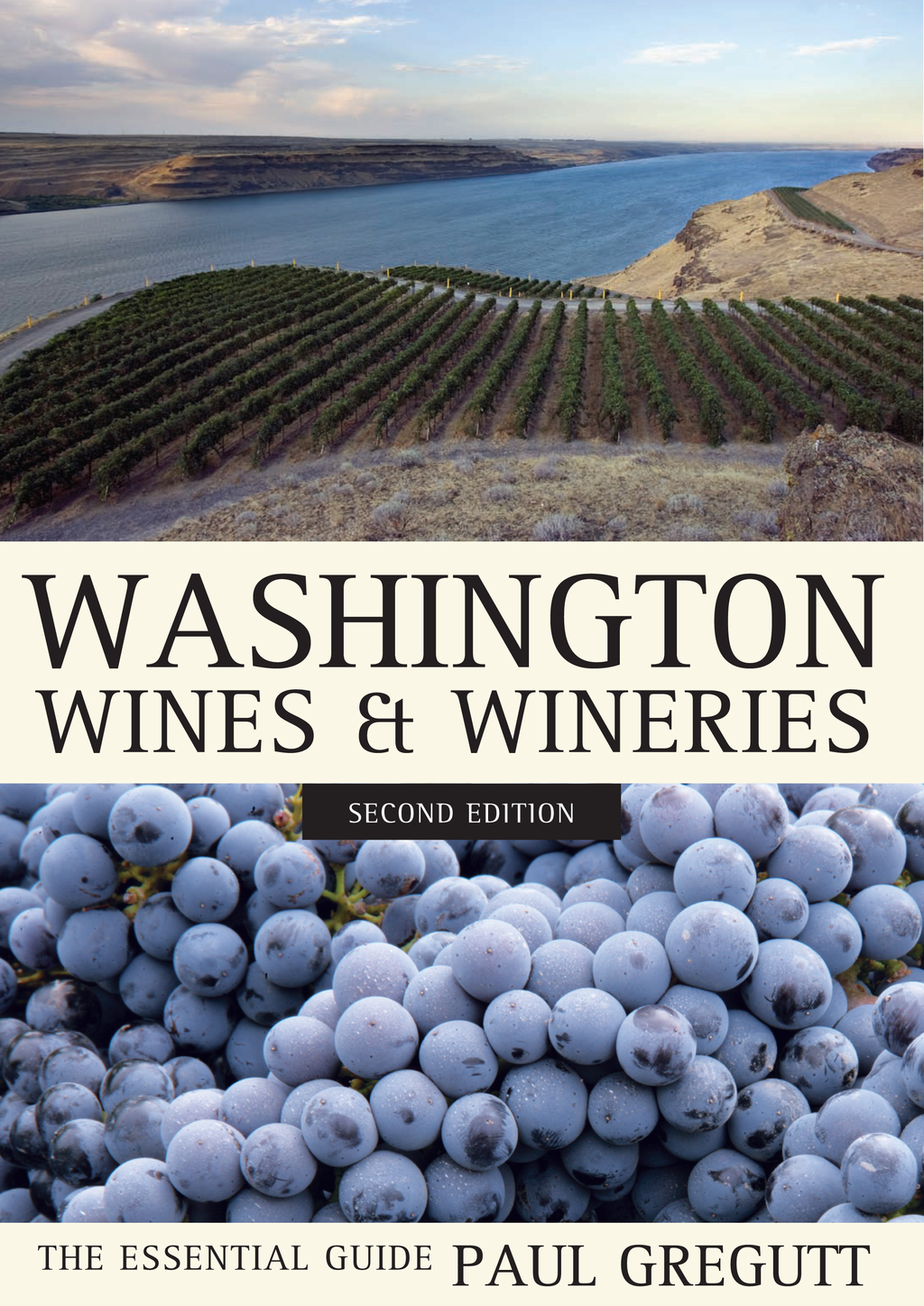Washington Wines and Wineries By: Paul Gregutt