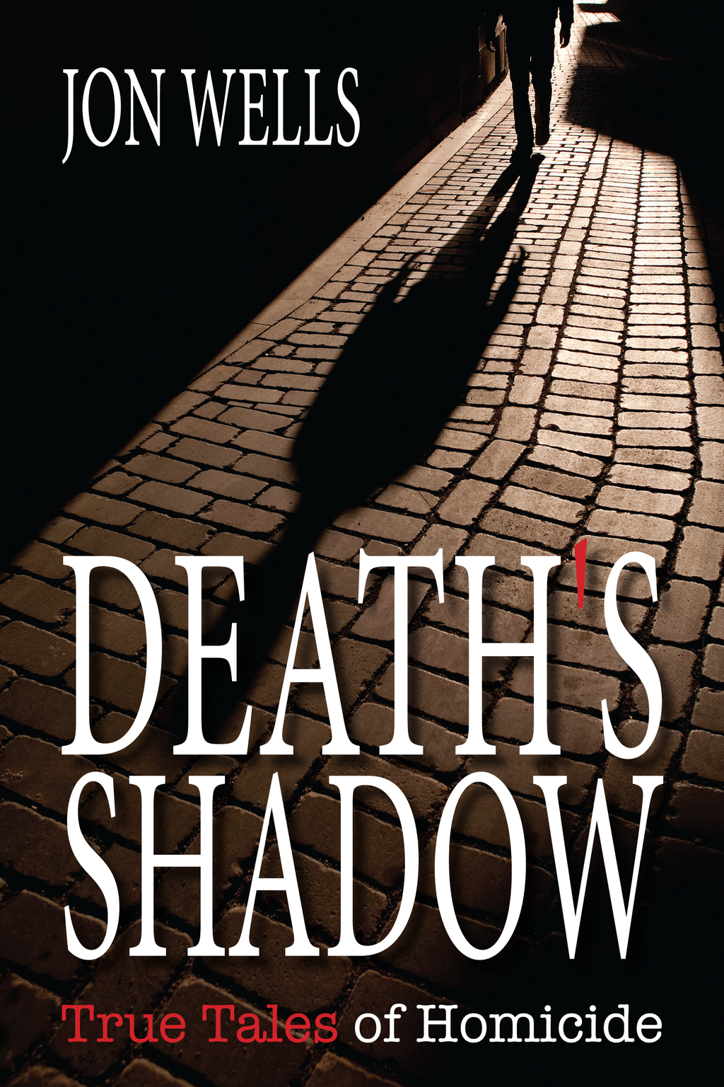 Death's Shadow By: Jon Wells