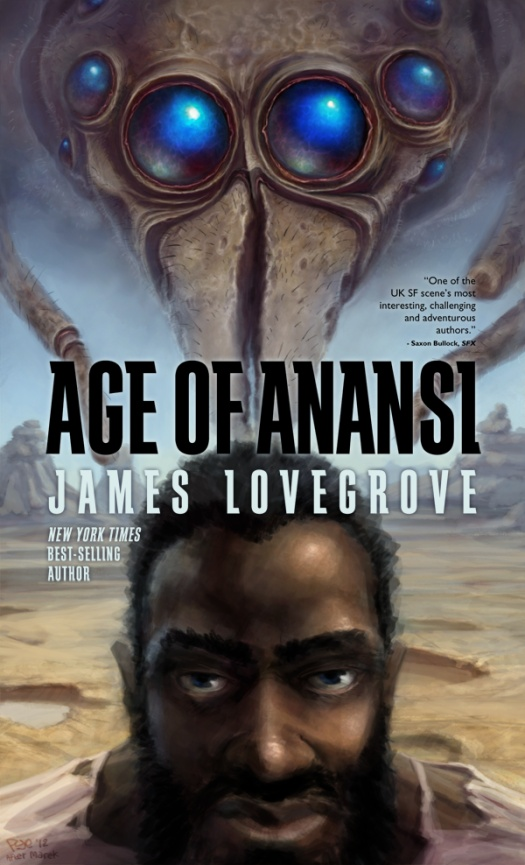 Age of Anansi By: James Lovegrove