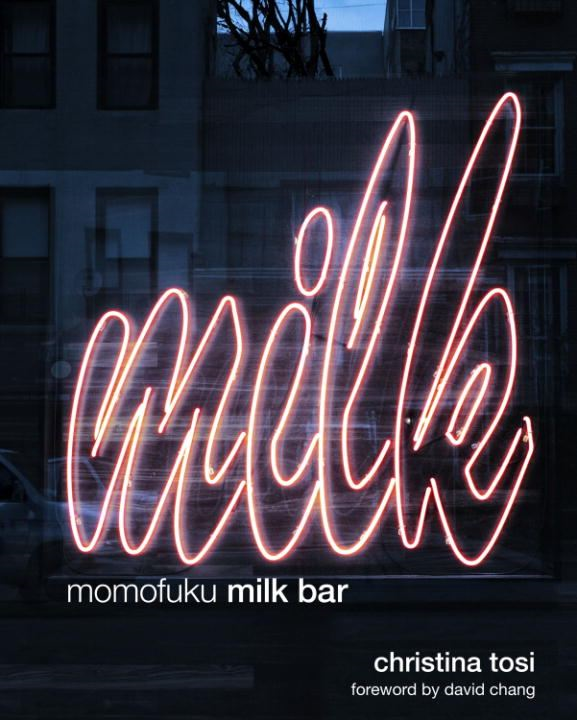 Momofuku Milk Bar By: Christina Tosi