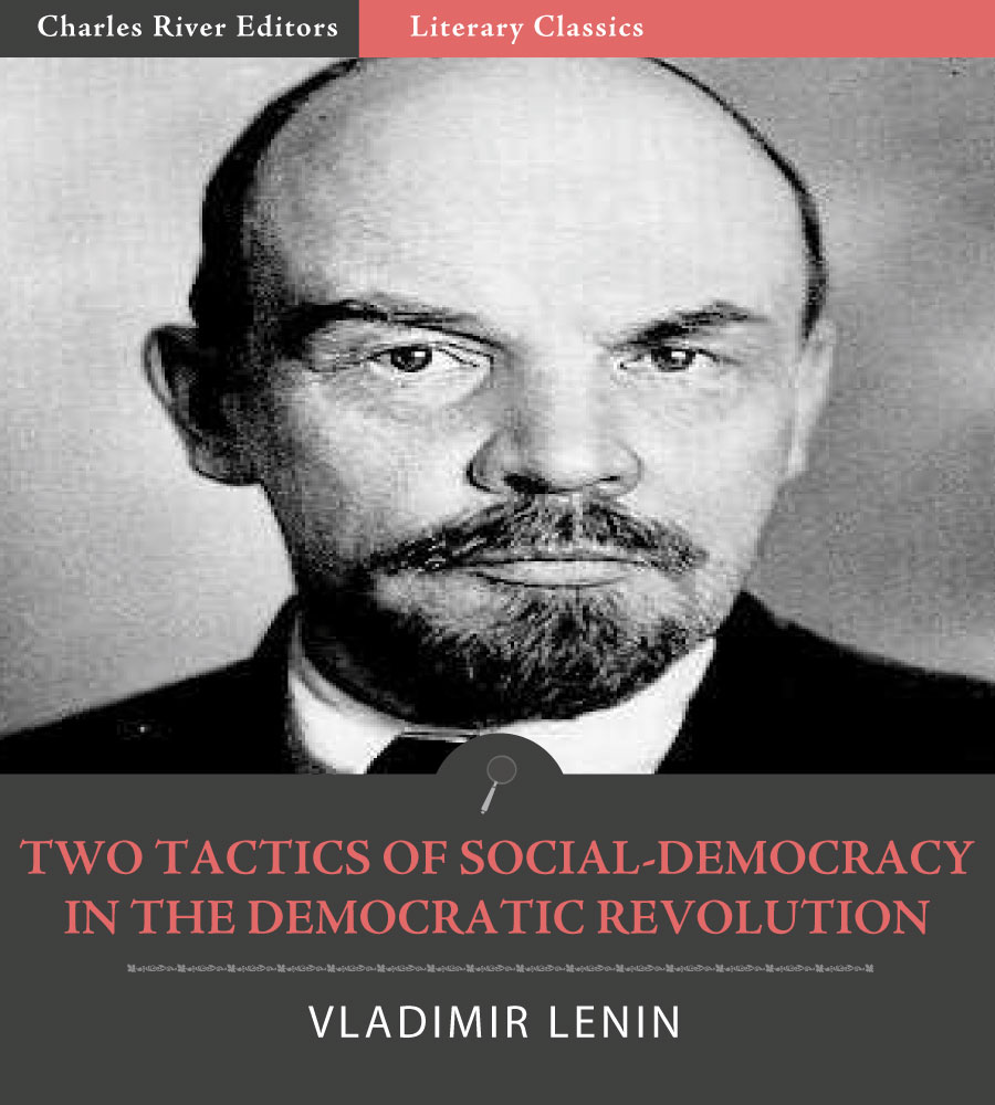 Two Tactics of Social-Democracy in the Democratic Revolution