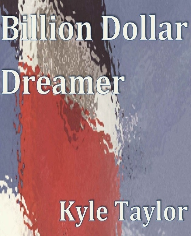 Billion Dollar Dreamer