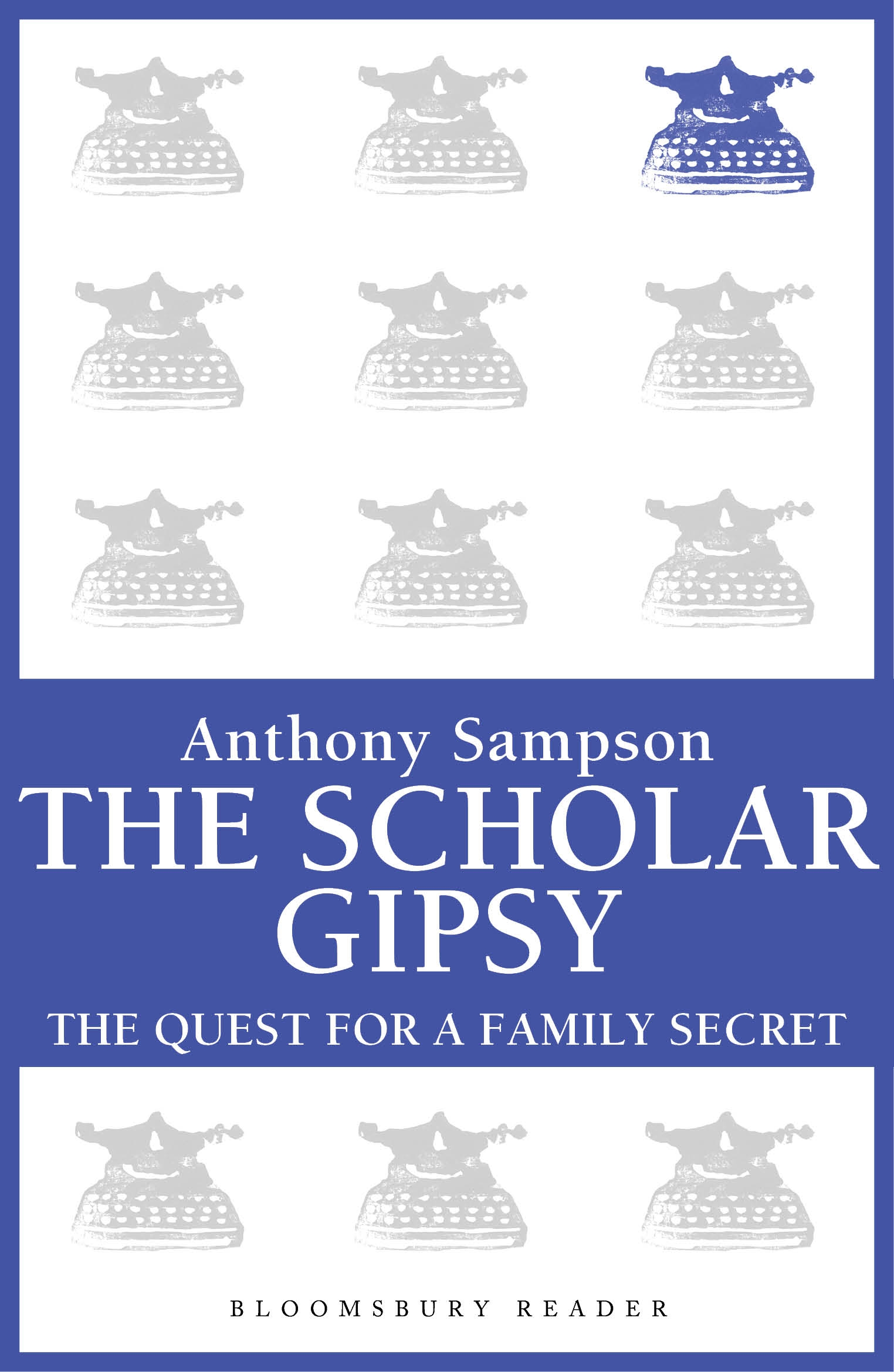 The Scholar Gypsy The Quest for a Family Secret