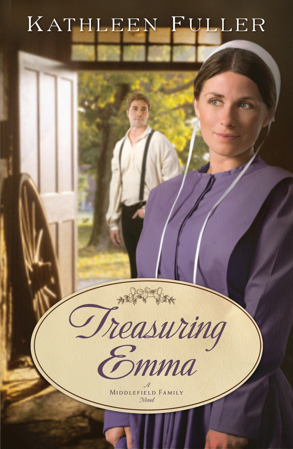 Treasuring Emma By: Kathleen Fuller