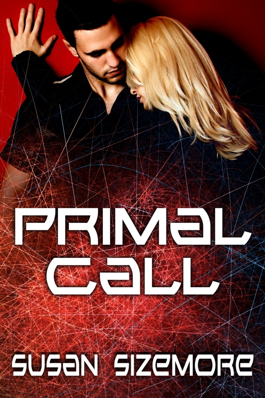 Primal Call By: Susan Sizemore