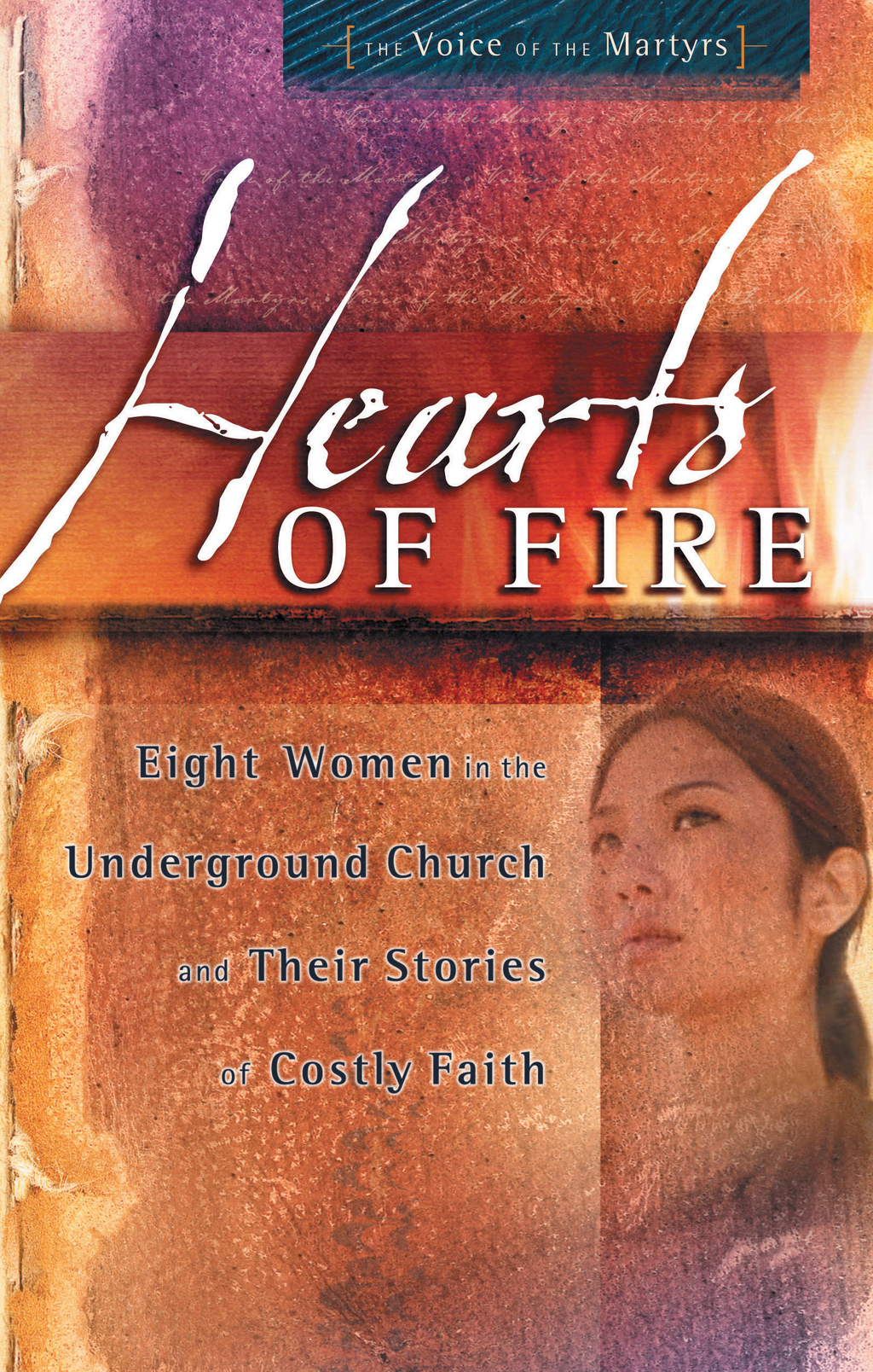 Hearts of Fire By: The Voice Martyrs
