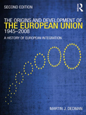 The Origins & Development Of The European Union 1945-2008: