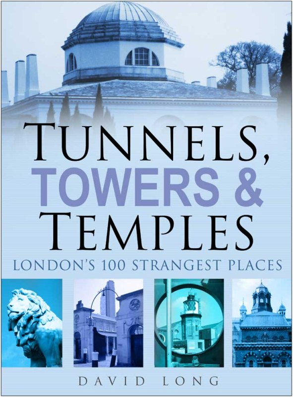 Tunnels, Towers and Temples