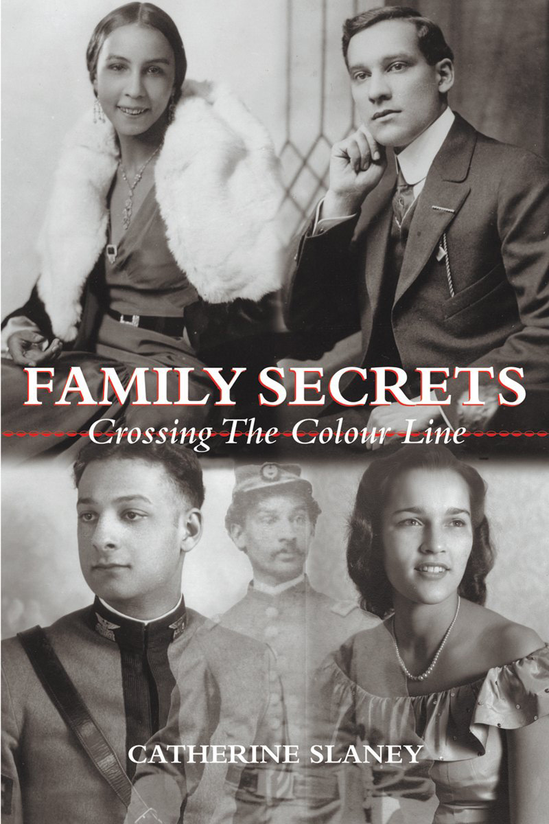 Family Secrets By: Catherine Slaney