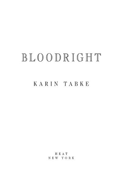 Bloodright By: Karin Tabke