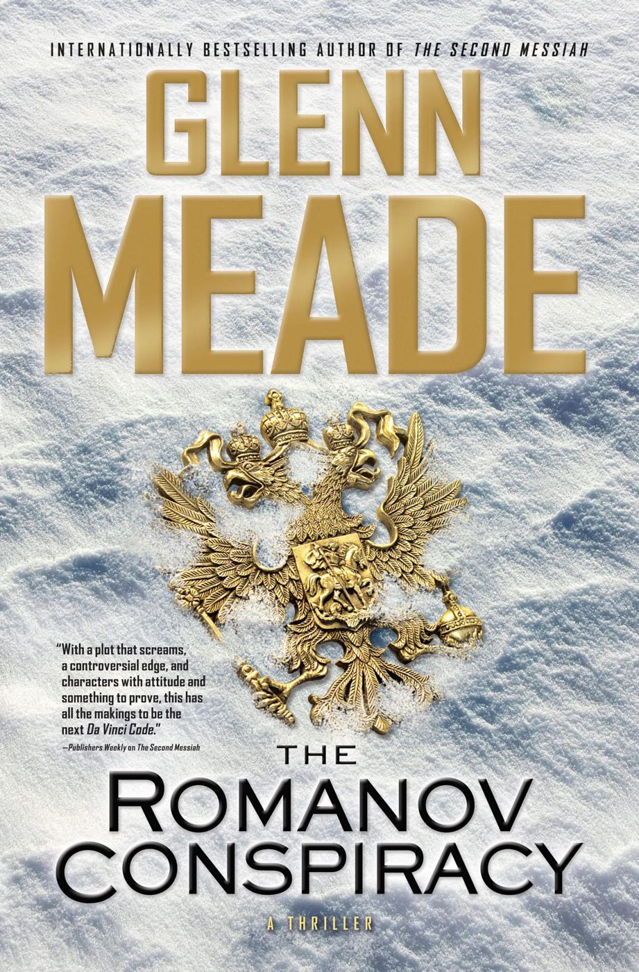 The Romanov Conspiracy By: Glenn Meade