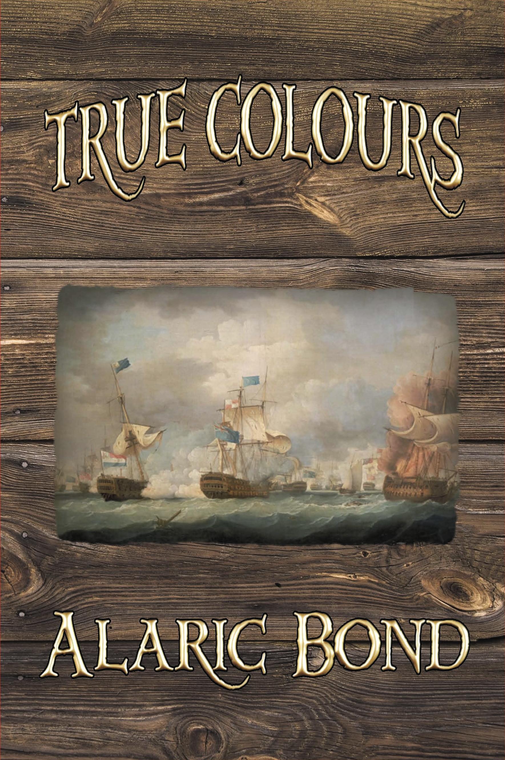 True Colours By: Alaric Bond