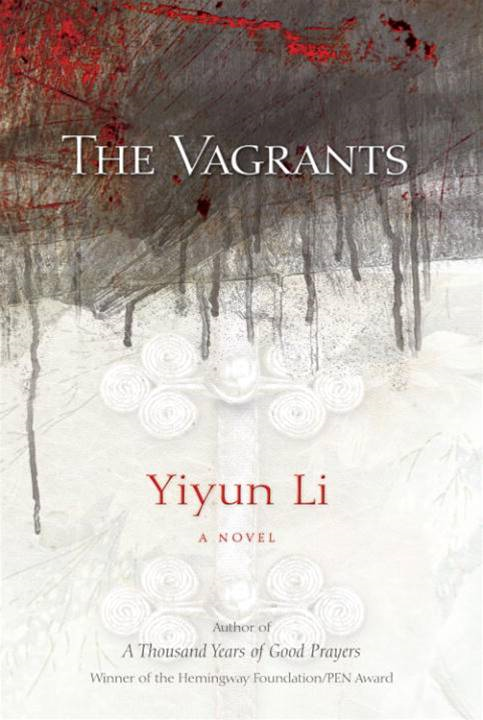 The Vagrants By: Yiyun Li