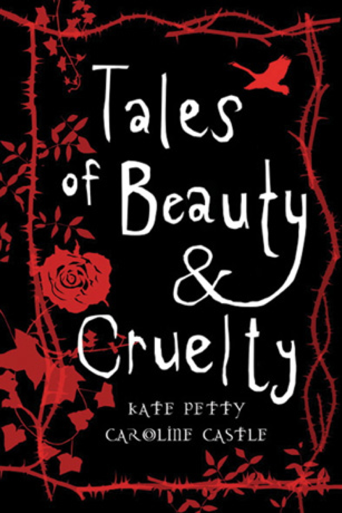 Tales of Beauty and Cruelty