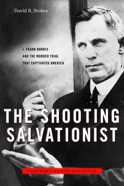 The Shooting Salvationist By: David R. Stokes