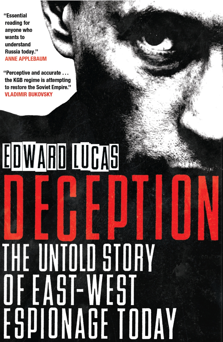 Deception By: Edward Lucas