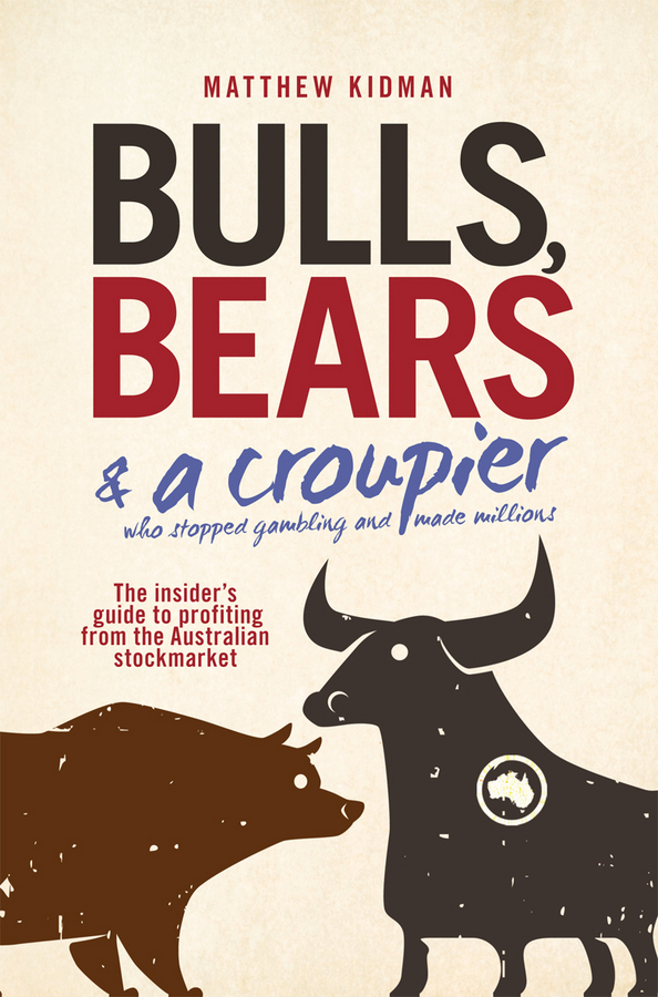 Bulls, Bears and a Croupier