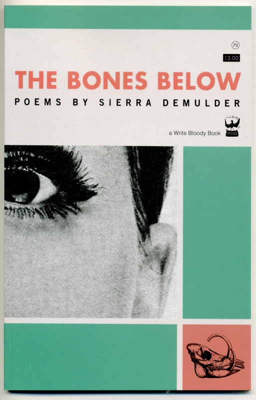 The Bones Below By: Sierra DeMulder