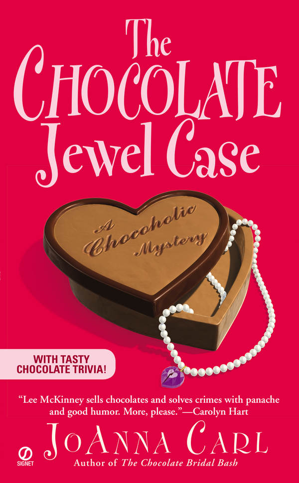 The Chocolate Jewel Case By: JoAnna Carl