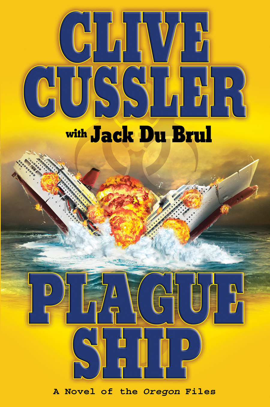 Plague Ship By: Clive Cussler,Jack Du Brul
