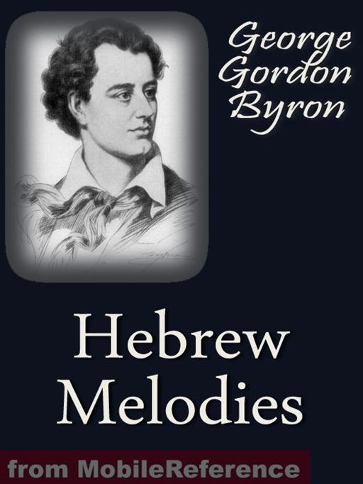 Hebrew Melodies  (Mobi Classics) By: Lord Byron