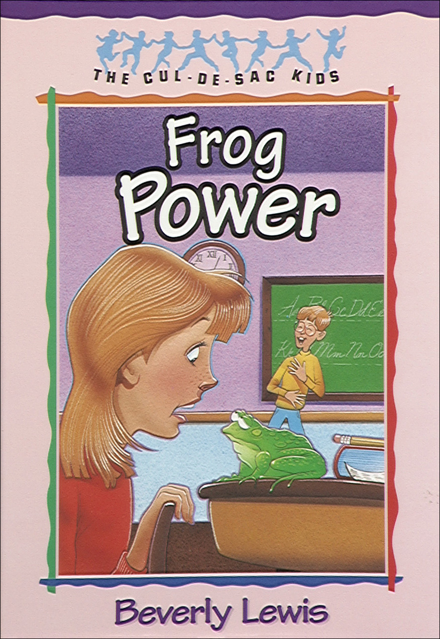 Frog Power (Cul-de-sac Kids Book #5) By: Beverly Lewis