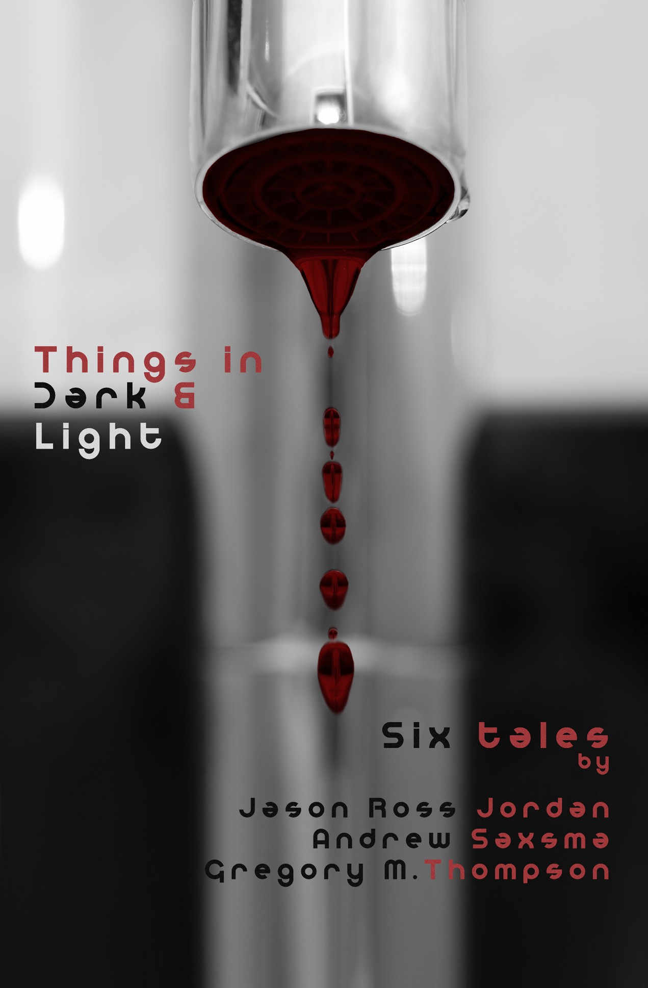 Things in Dark & Light (Six Tales)