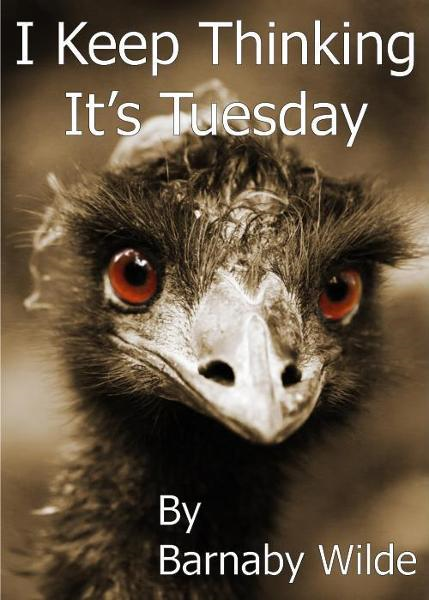 I Keep Thinking It's Tuesday