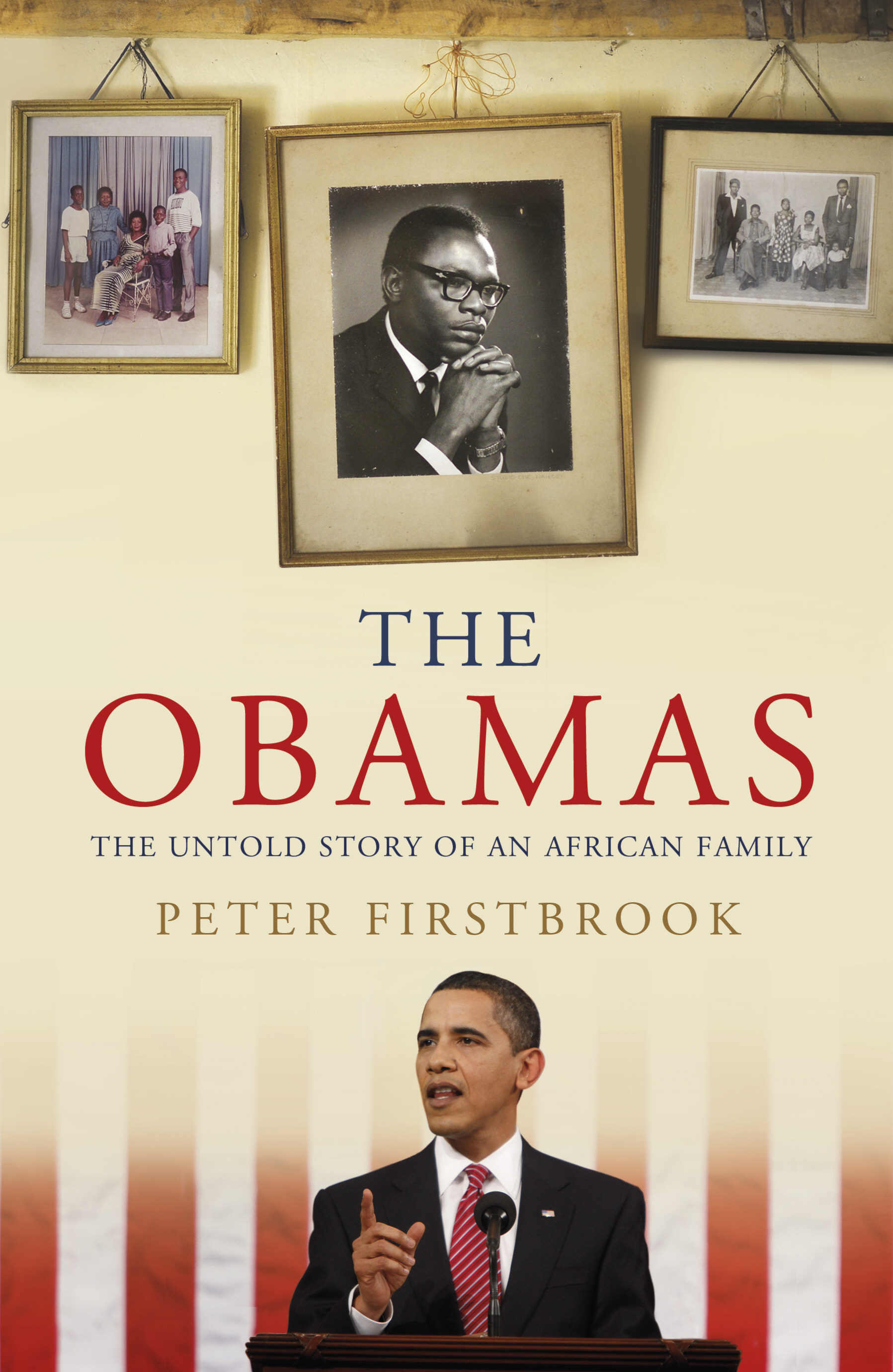 The Obamas The Untold Story of an African Family