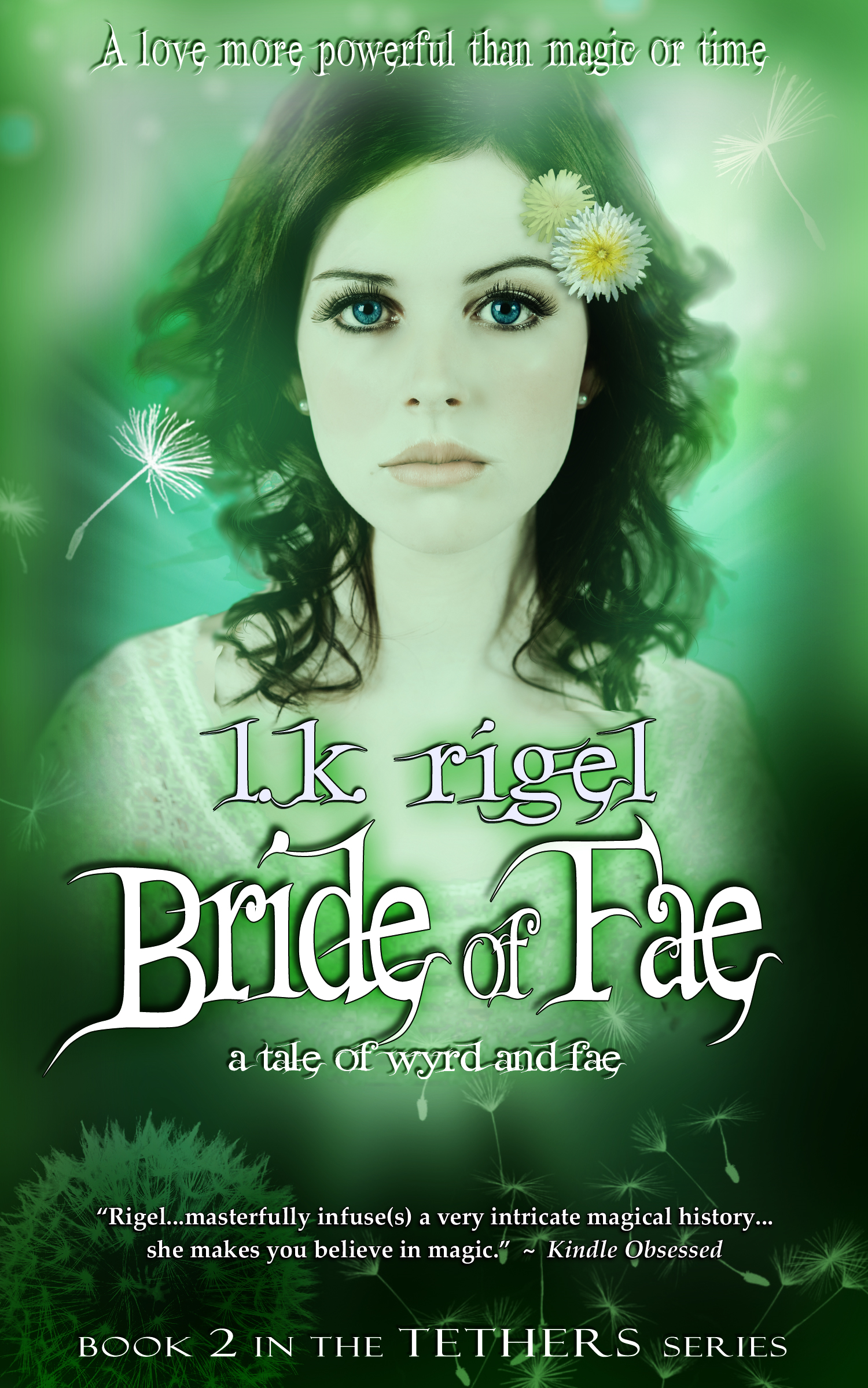 Bride of Fae (Tethers 2) By: L.K. Rigel