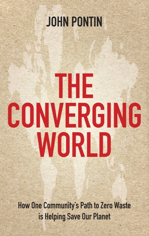 The Converging World By: John Pontin