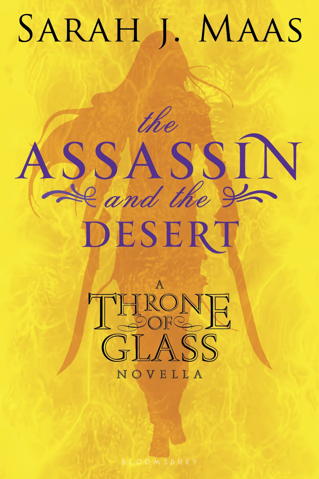 The Assassin and the Desert By: Sarah J. Maas