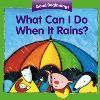 What Can I Do When it Rains? By: Pamela Zagarenski