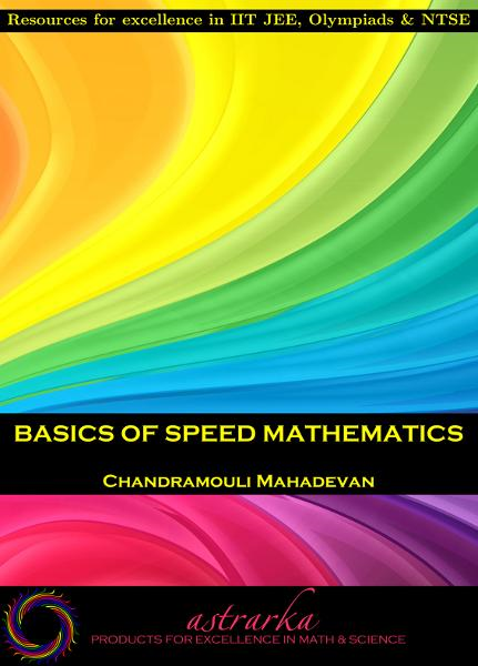 Basics of Speed Mathematics