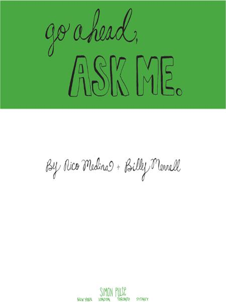 Go Ahead, Ask Me. By: Billy Merrell,Nico Medina