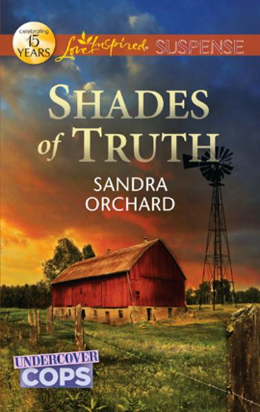 Shades of Truth By: Sandra Orchard